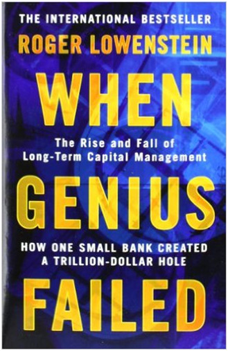 When genius failed, Roger Lowenstein