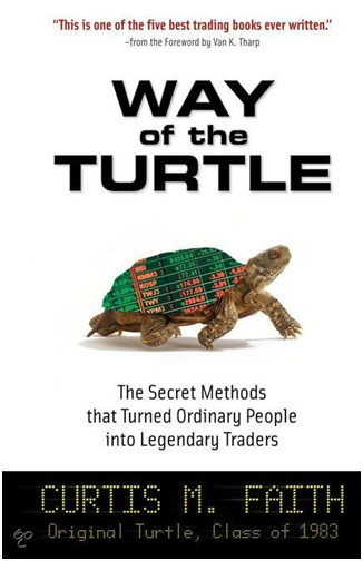 Way of the turtle, Curtis M.Faith
