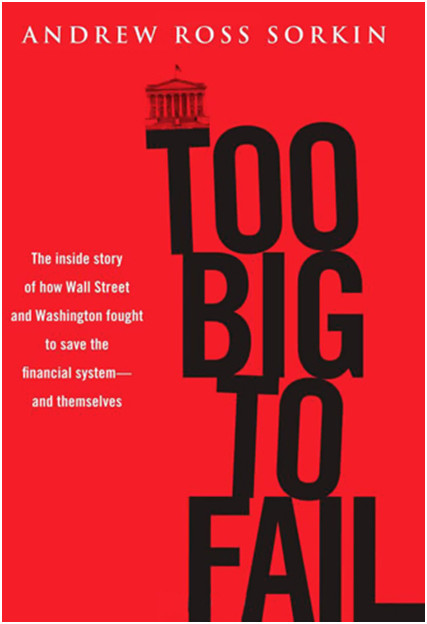 Too big to fail, Andrew Ross Sorkin